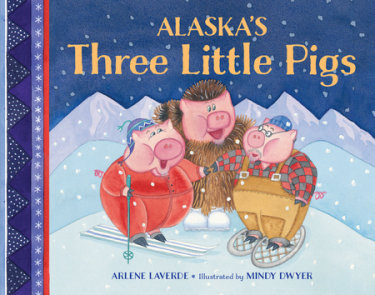 Alaska's Three Little Pigs