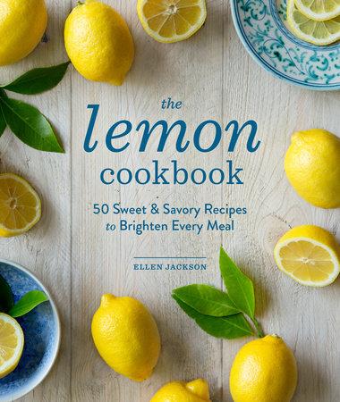 The Lemon Cookbook by Ellen Jackson