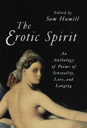 The Erotic Spirit by Sam Hamill