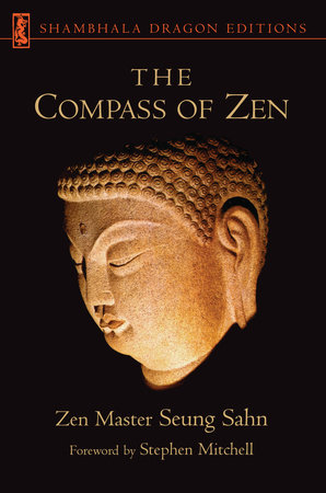 The Compass of Zen by Seung Sahn