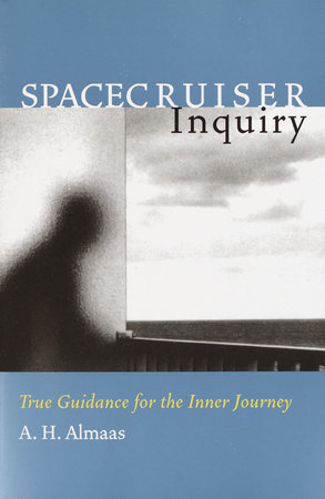 Spacecruiser Inquiry by A. H. Almaas