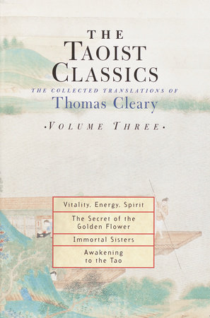 The Taoist Classics, Volume Three by Thomas Cleary