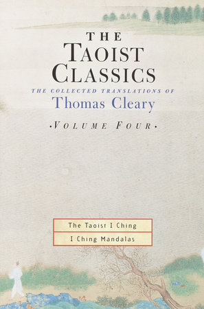 The Taoist Classics, Volume Four by Thomas Cleary