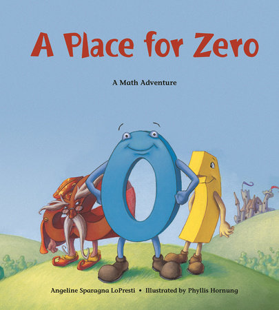 A Place for Zero by Angeline Sparagna LoPresti