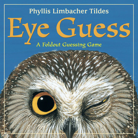 Eye Guess by Phyllis Limbacher Tildes