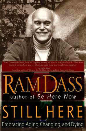 Still Here by Ram Dass