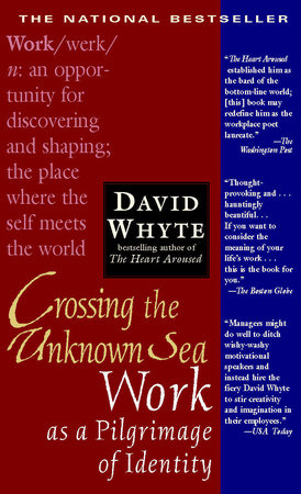 Crossing the Unknown Sea by David Whyte | PenguinRandomHouse