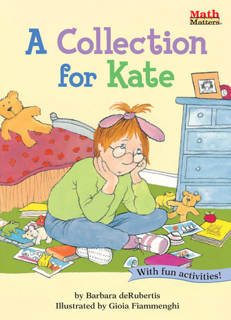 A Collection for Kate by Barbara deRubertis