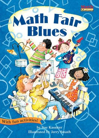 Math Fair Blues by Sue Kassirer