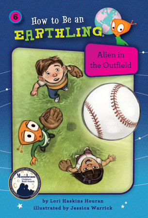 Alien in the Outfield (Book 6) by Lori Haskins Houran