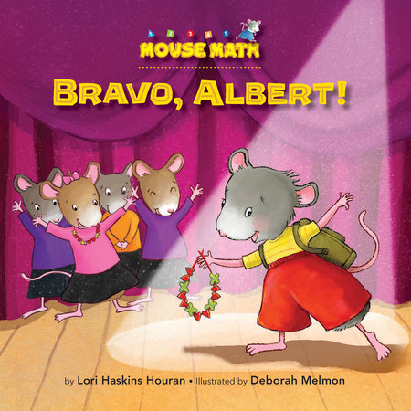 Bravo, Albert! by Lori Haskins Houran