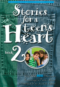 Stories for a Teen's Heart #2