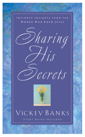 Sharing His Secrets by Vickey Banks
