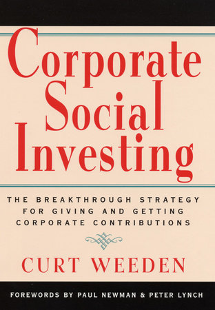 Corporate Social Investing by Curt Weeden