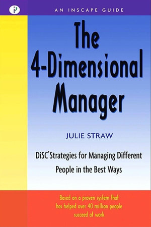 The 4-Dimensional Manager by Julie Straw