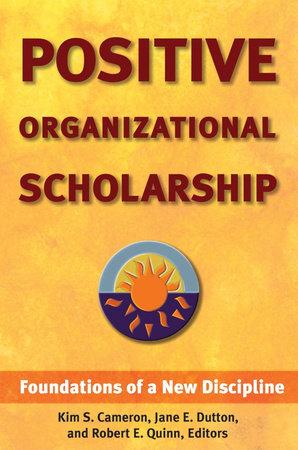 Positive Organizational Scholarship by