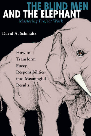 The Blind Men and the Elephant by David A. Schmaltz
