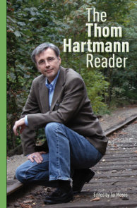The Thom Hartmann Reader