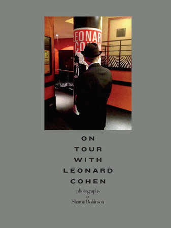 On Tour with Leonard Cohen by Sharon Robinson