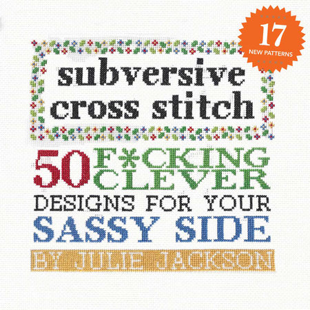 Subversive Cross Stitch by Julie Jackson