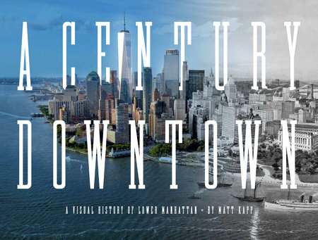 A Century Downtown