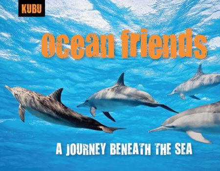 Ocean Friends by KUBU