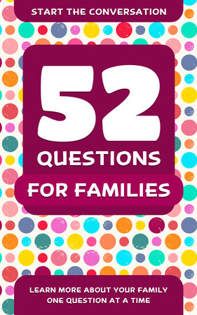 52 Questions for Families by Travis Hellstrom