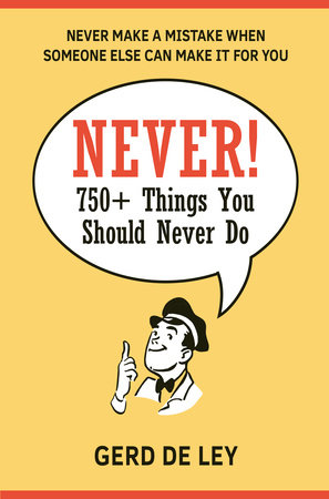 Never! by Gerd De Ley