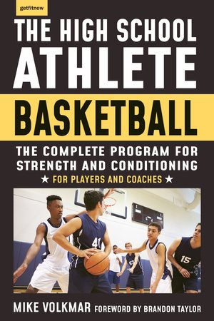 The High School Athlete: Basketball by Michael Volkmar