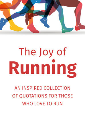 The Joy of Running by Jackie Corley