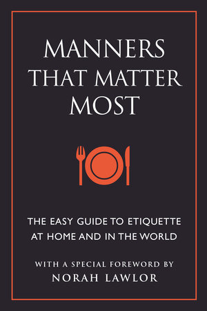 Manners That Matter Most by June Eding