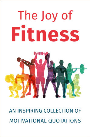 The Joy of Fitness by Jackie Corley