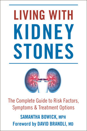 Living with Kidney Stones by Samantha Bowick