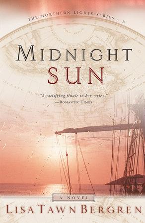 Midnight Sun by Lisa Tawn Bergren