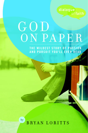 God on Paper by Byran C. Loritts