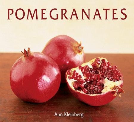 Pomegranates by Ann Kleinberg