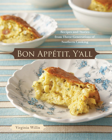 Bon Appetit, Y'all by Virginia Willis