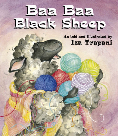 Baa Baa Black Sheep by Iza Trapani