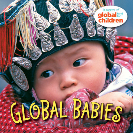 Global Babies by The Global Fund for Children