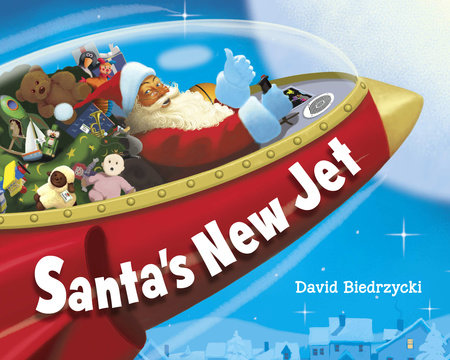 Santa's New Jet by David Biedrzycki