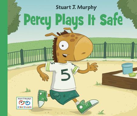 Percy Plays It Safe by Stuart J. Murphy