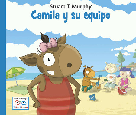 Camila y su equipo by Stuart J. Murphy