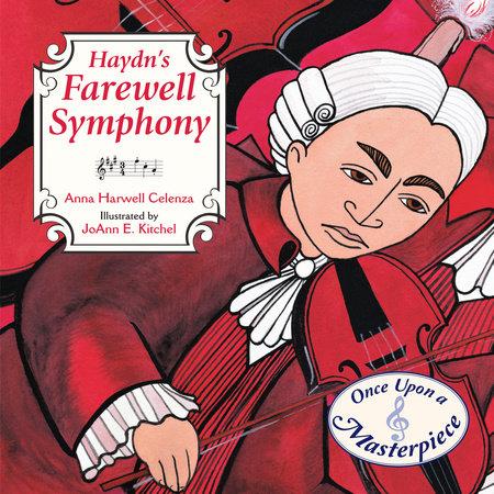 Haydn's Farewell Symphony by Anna Harwell Celenza
