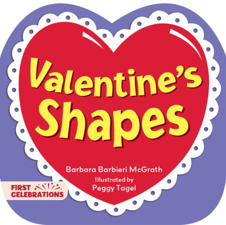 Valentine's Shapes by Barbara Barbieri McGrath