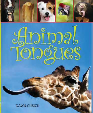 Animal Tongues by Dawn Cusick