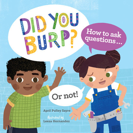 Did You Burp? by April Pulley Sayre