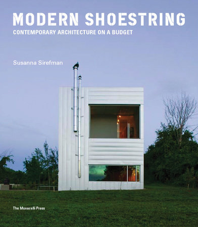 Modern Shoestring by Susanna Sirefman