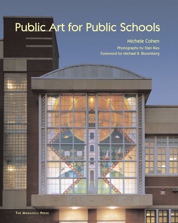Public Art for Public Schools by Michele Cohen
