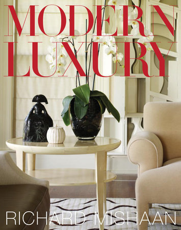 Modern Luxury by Richard Mishaan