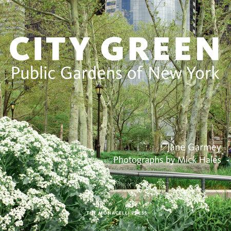 City Green by Jane Garmey